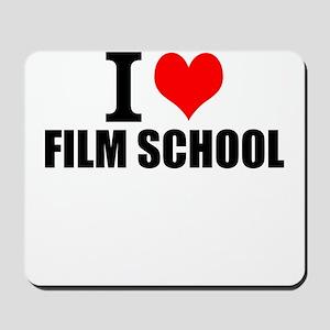 I Love Film School Mousepad