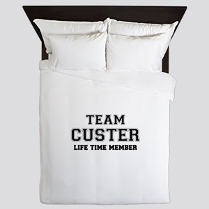 Team CUSTER, life time member Queen Duvet