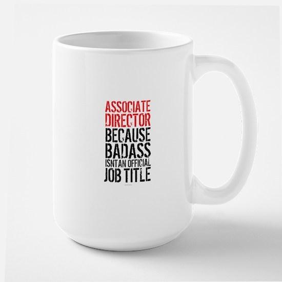 Badass Associate Director Mugs