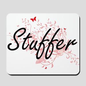 Stuffer Artistic Job Design with Butterf Mousepad