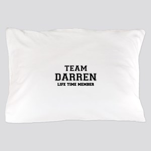 Team DARREN, life time member Pillow Case