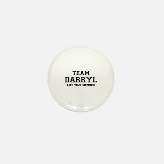 Team DARRYL, life time member Mini Button
