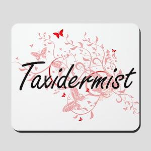 Taxidermist Artistic Job Design with But Mousepad