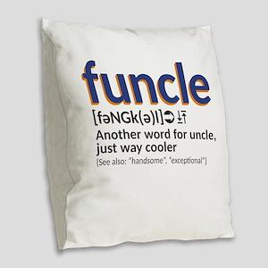Funcle definition Burlap Throw Pillow