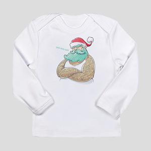 Modern Santa.Stay True.CHRISTM Long Sleeve T-Shirt