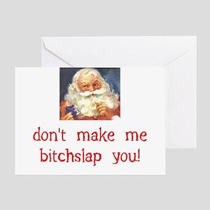 Santa Bitchslap Greeting Cards