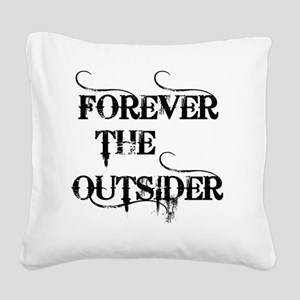 FOREVER THE... Square Canvas Pillow
