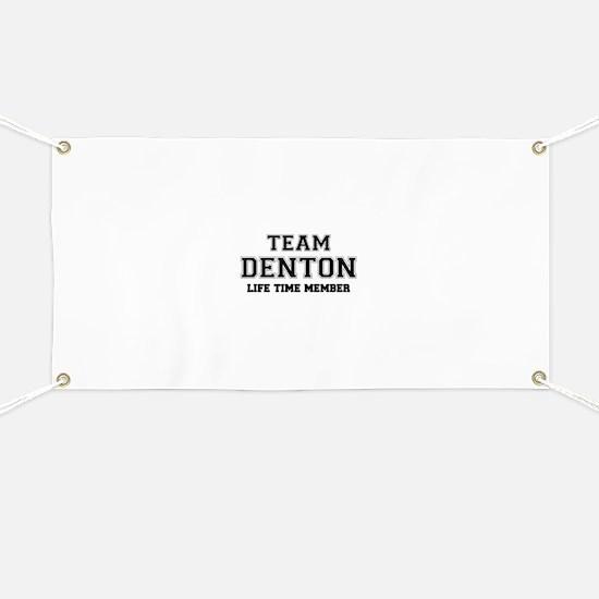 Team DENTON, life time member Banner