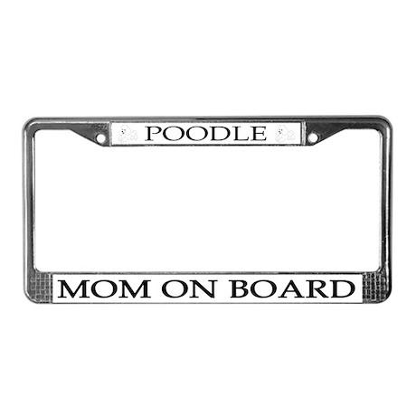 White Poodle Mom License Plate Frame