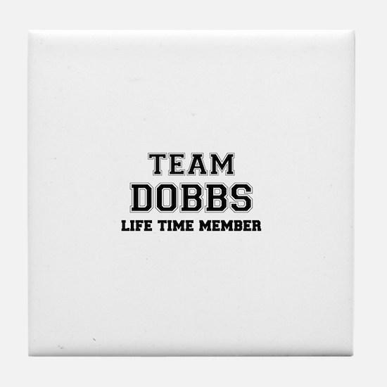 Team DOBBS, life time member Tile Coaster