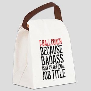 Badass T-Ball Coach Canvas Lunch Bag