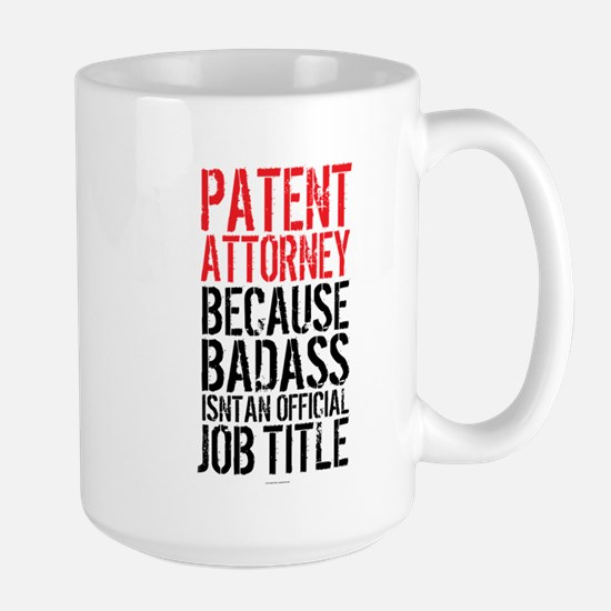 Badass Patent Attorney Mugs