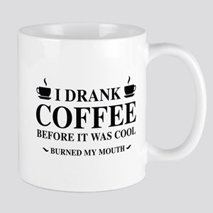 I Drank Coffee Mug
