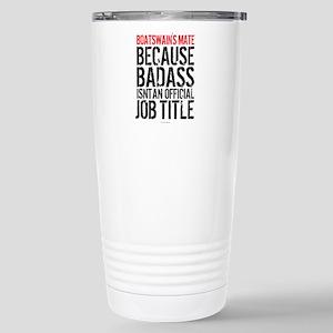 Badass Boatswain's Mate Stainless Steel Travel Mug