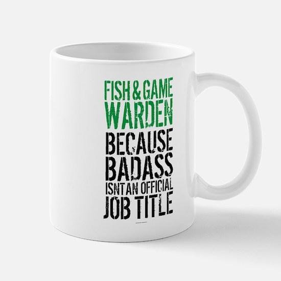 Badass Fish and Game Warden Mugs
