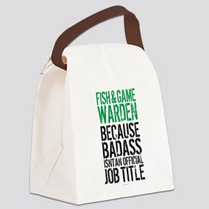 Badass Fish and Game Warden Canvas Lunch Bag