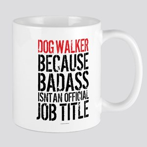 Badass Dog Walker Mugs