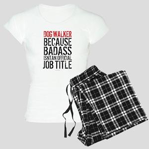 Badass Dog Walker Women's Light Pajamas