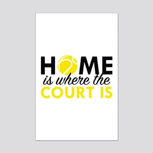 Home Is Where The Court Is Mini Poster Print