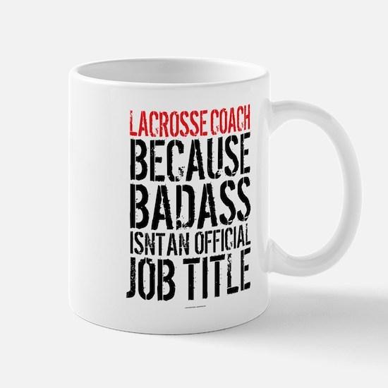 Badass Lacrosse Coach Mugs