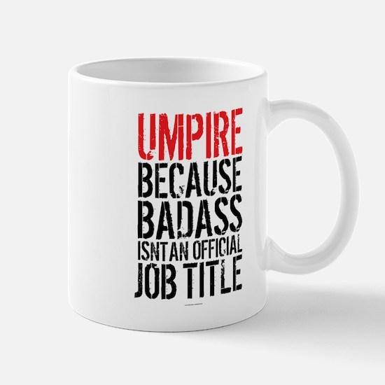 Badass Umpire Mugs