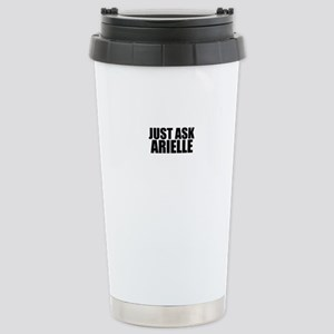 Just ask ARIELLE Stainless Steel Travel Mug