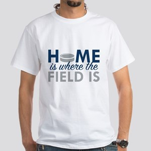 Home Is Where The Field Is White T-Shirt