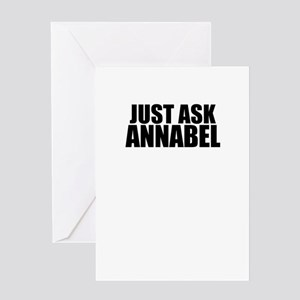 Just ask ANNABEL Greeting Cards