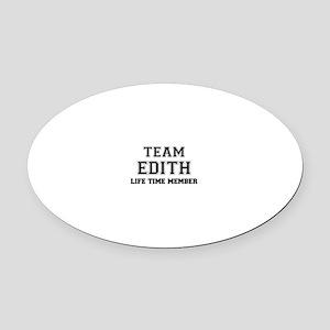 Team EDITH, life time member Oval Car Magnet