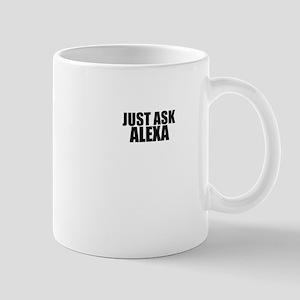 Just ask ALEXA Mugs