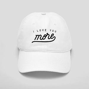 I Love You More Cap