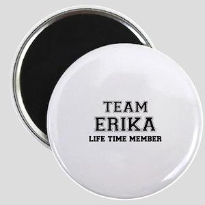 Team ERIKA, life time member Magnets