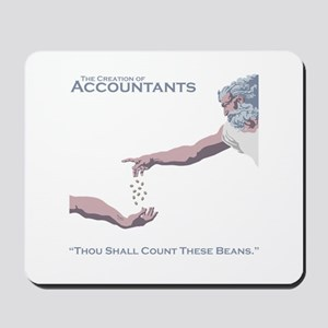 The Creation of Accountants Mousepad