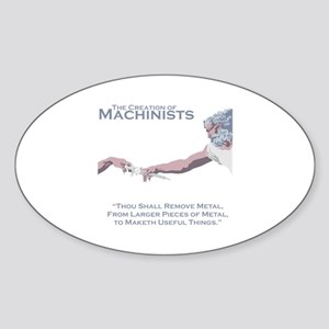 The Creation of Machinists Sticker (Oval)