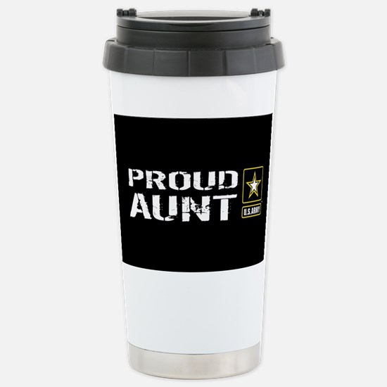 U.S. Army: Proud Aunt ( Stainless Steel Travel Mug