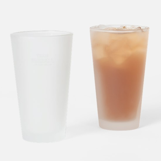 Team FARRELL, life time member Drinking Glass