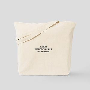 Team FIBROMYALGIA, life time member Tote Bag