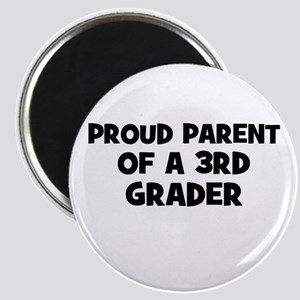 Proud Parent of a 3rd Grader Magnet