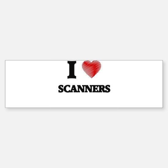 I Love Scanners Bumper Bumper Bumper Sticker