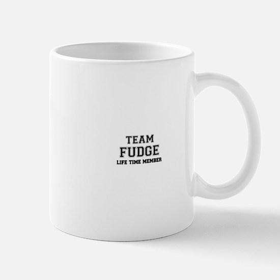 Team FUDGE, life time member Mugs