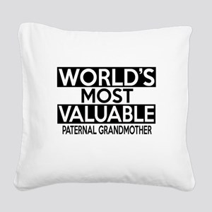 World's Most Valuable Paterna Square Canvas Pillow