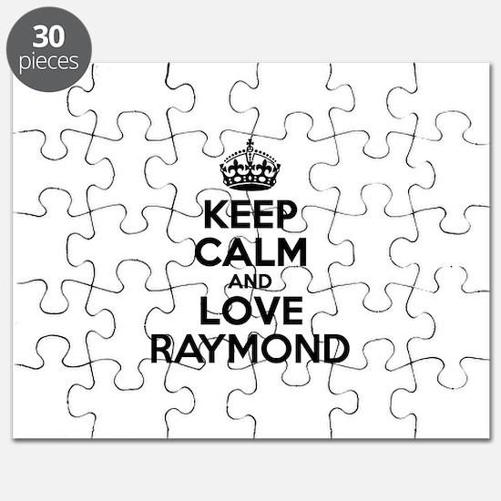 Keep Calm and Love RAYMOND Puzzle