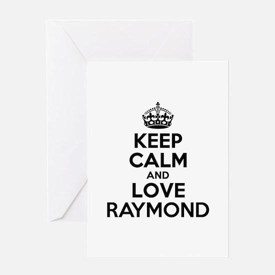 Keep Calm and Love RAYMOND Greeting Cards