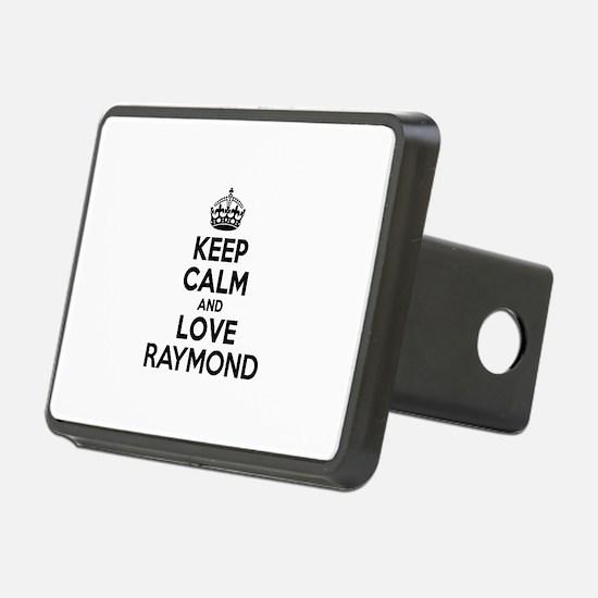 Keep Calm and Love RAYMOND Hitch Cover