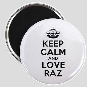 Keep Calm and Love RAZ Magnets