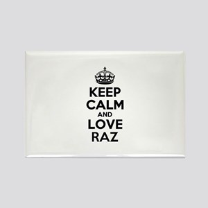 Keep Calm and Love RAZ Magnets