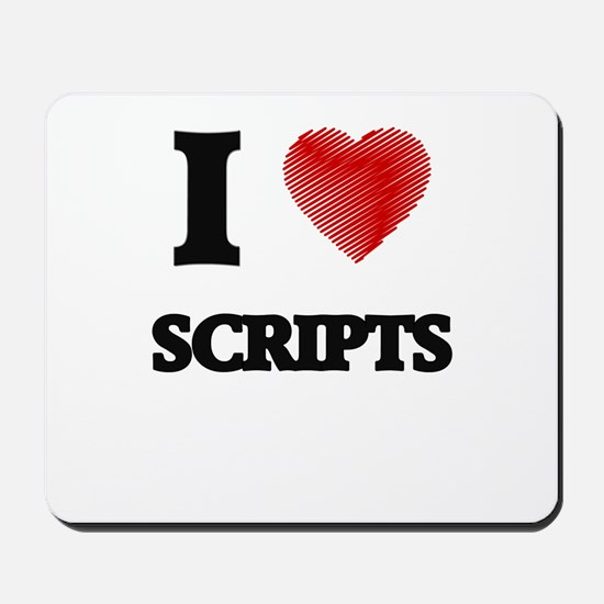 I Love Scripts Mousepad