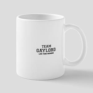 Team GAYLORD, life time member Mugs