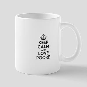 Keep Calm and Love POORE Mugs
