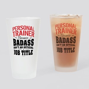 Badass Personal Trainer Drinking Glass